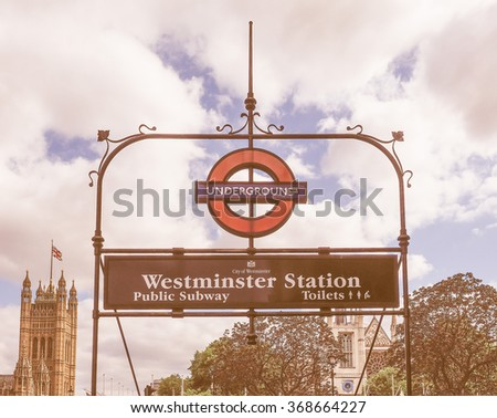 LONDON, UK - JUNE 09, 2015: Tube sign of London Underground subway vintage