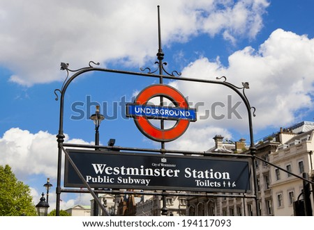 LONDON, UK - MAY 14, 2014: Underground sign in Westminster arch, Jubilee line, London. London Underground is the busiest metro system of the world with 1.1 billion annual rides