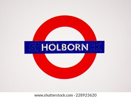 LONDON, UK - OCTOBER 17 , 2014: Metro station sign Holborn on the central and piccadilly line in London, UK, October 18, 2014.  - stock photo