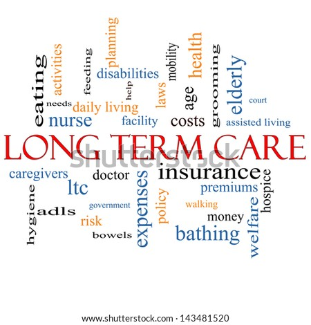 Long Term Care Word Cloud Concept with great terms such as insurance, policy, costs, elderly, age and more. - stock photo