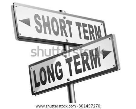 long term short term strategy planning or thinking plan and think ahead for the near and far future  - stock photo