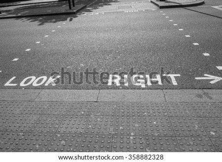 Look Right sign in a London street in black and white