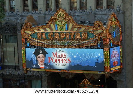 LOS ANGELES - JANUARY 23:  El Capitan Theater featuring a Mary Poppins ad in Hollywood. El Capitan Theater is owned and operated by The Walt Disney Company. on January 23, 2014, Los Angeles.  - stock photo
