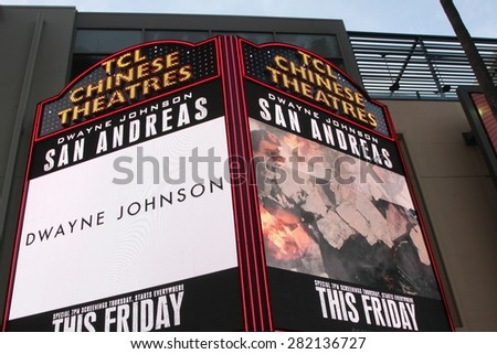 "LOS ANGELES - MAY 26:  TCL Chinese Theater Marquee for San Andreas at the ""San Andreas"" World Premiere at the TCL Chinese Theater IMAX on May 26, 2015 in Los Angeles, CA"