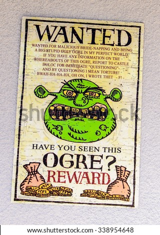 LOS ANGELES, USA - SEP 27, 2015: Wanted ogre in Shrek area in the Universal Studios Hollywood Park. Shrek is a 2001 animated film produced released by DreamWorks Pictures - stock photo