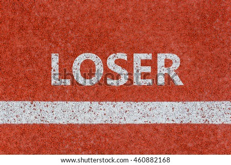 Loser line, Loser written on running track