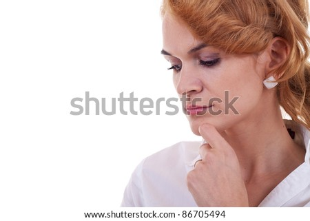 loseup portrait of an attractive pensive business woman isolated on white background - stock photo