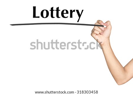 Lottery Man hand writing virtual screen text on white background - stock photo