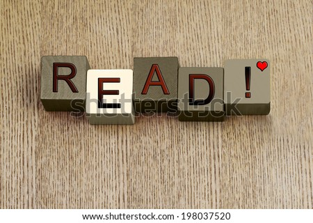 Love for reading, fiction or fact, sign or notice for books, novels, literature, education, writing and love of a good read. - stock photo