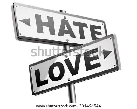 love hate emotions and connections intense feelings of affection like or dislike  - stock photo
