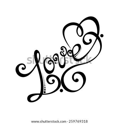 Love Inscription, St. Valentine's Day Symbol. Hand Drawn Lettering. Ornate Vintage Lettering - stock photo