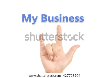 Love my business in  hand sign isolated on white - stock photo