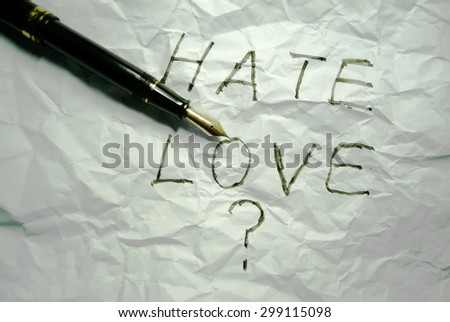 love or hate  - stock photo