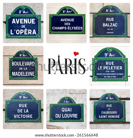 Love Paris concept. A collage of Parisian street signs, with a variety of famous locations, and the word Paris, with the A being formed from the Eiffel Tower and a heart dotting the I. - stock photo