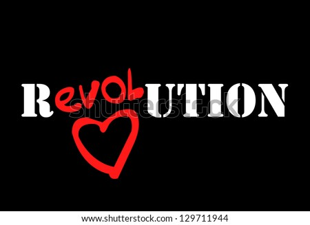 love revolution sign for card or stamp