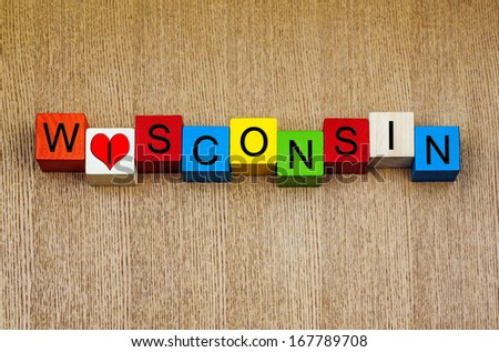 Love Wisconsin, America, sign series for USA states, travel, holidays and place names - with heart symbol - stock photo