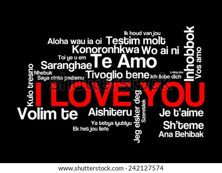 "love words ""I love you"" in different languages of the world, words cloud on black background - stock photo"