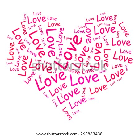 Love Words In Heart Showing Romance And Desire - stock photo
