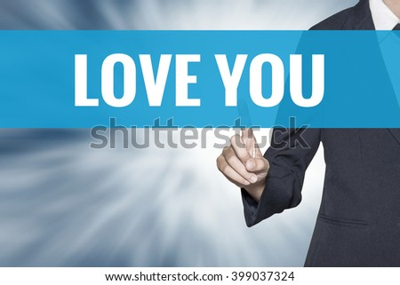 Love You word on virtual screen touch by business woman cyan sky tab - stock photo