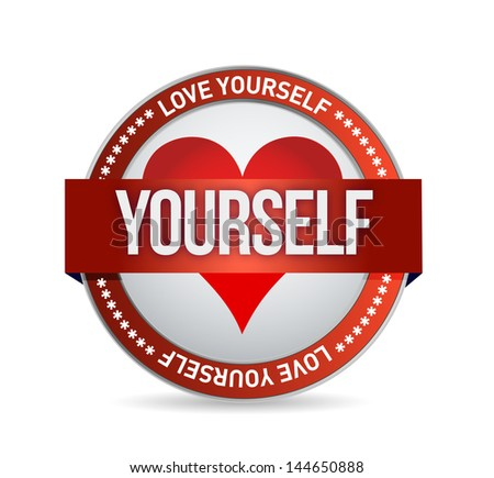 Love Yourself badge illustration design over white - stock photo