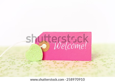 lovely greeting card - welcome - stock photo