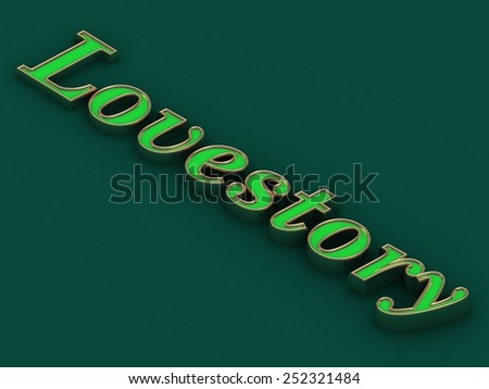 Lovestory - inscription of golden letters on green contrasting background - stock photo