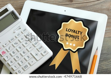 loyalty bonus concept on a tablet
