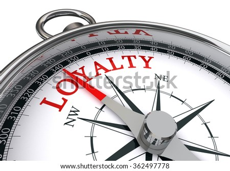 Loyalty word on conceptual compass, isolated on white background - stock photo