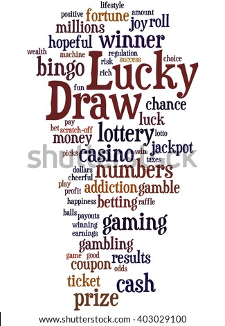 Lucky Draw, word cloud concept on white background.