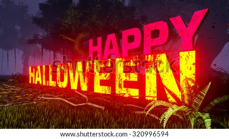 Luminous Happy Halloween text in a scary night forest. Decorative 3D illustration was done from my own 3D rendering file. - stock photo