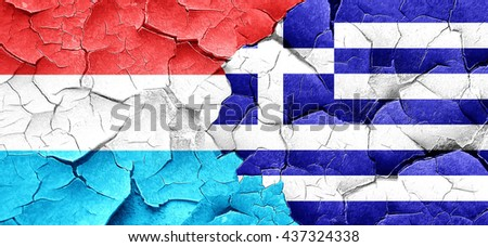 Luxembourg flag with Greece flag on a grunge cracked wall