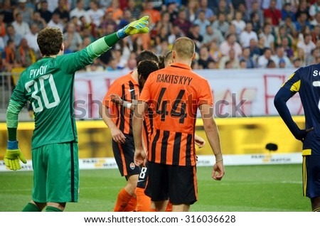 LVIV, UKRAINE - AUG 5: Pyatov and Kucher in action during the UEFA Champions League match between Shakhtar vs Fenerbahce, 5 August 2015, Arena Lviv, Lviv, Ukraine
