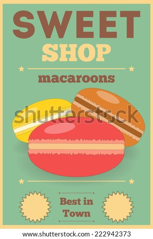 Macaroons. Retro Poster for Sweet Shop.  Illustration.