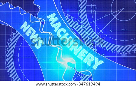 Machinery News on Blueprint of Cogs. Technical Drawing Style. 3d illustration with Glow Effect. - stock photo