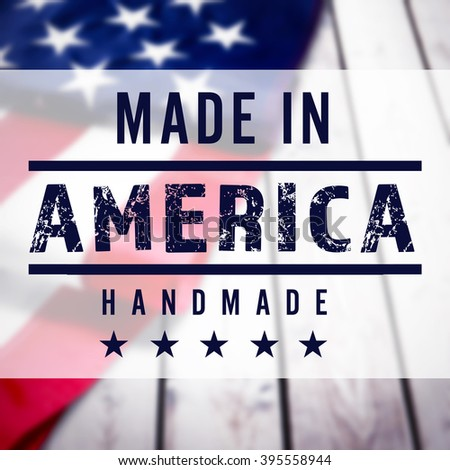 Made in America sign on USA flag background - stock photo