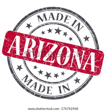 made in Arizona red round grunge isolated stamp - stock photo