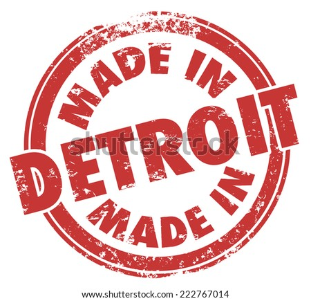 Made in Detroit words in a red round grunge stamp as a badge or logo for products manufactured in the Motor City in Michigan - stock photo