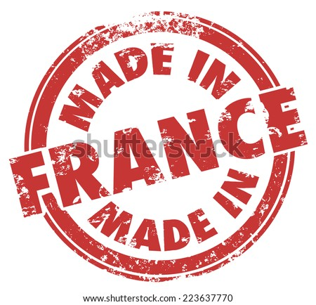 Made in France words in a round red stamp for products produced in the European country - stock photo