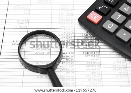 Magnifier and the calculator. On documents.