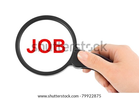 Magnifying glass in hand and word Job isolated on white background - stock photo