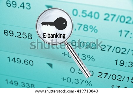 Magnifying lens over background with text E-banking, with the financial data visible in the background. 3D rendering.