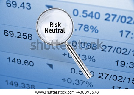 Magnifying lens over background with text Risk Neutral, with the financial data visible in the background. 3D rendering.