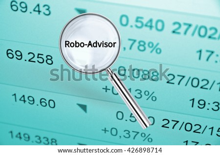 Magnifying lens over background with text Robo-advisor, with the financial data visible in the background. 3D rendering. - stock photo