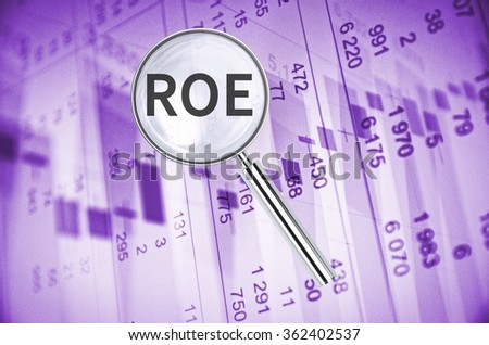 Magnifying lens over background with text ROE, with the financial data visible in the background.