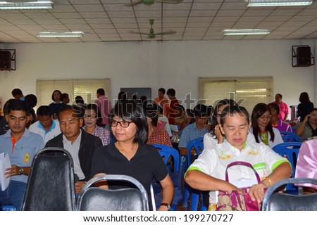 MAHASARAKHAM - JUNE 17 - Government officers are meeting in a conference hall at Kaeng Lerng Jan Subdistrict Administrative Organization on June 17, 2014 in Mahasarakham, Thailand.