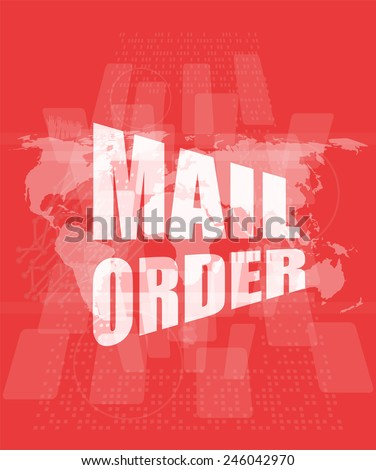 mail order words on digital screen background with world map - stock photo