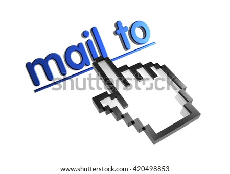 mail to. 3d rendered inscription. Link and finger, pointer. Isolated on white