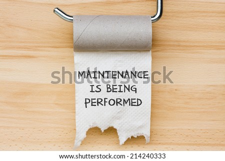 Maintenance is being performed - toilet paper as web message