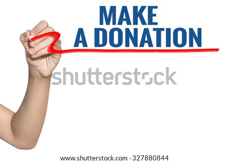 Make a Donation word write on white background by woman hand holding highlighter pen - stock photo