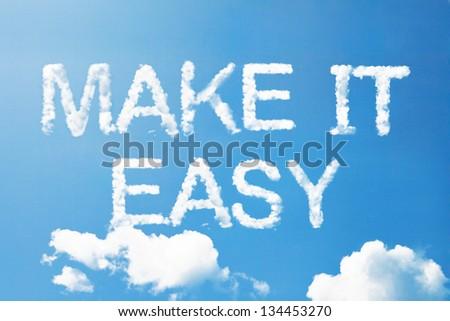 Make it easy a cloud massage on sky - stock photo